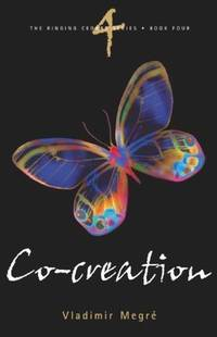 Co-Creation (The Ringing Cedars, Book 4)