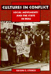 Cultures in Conflict: Social Movements and the State in Peru