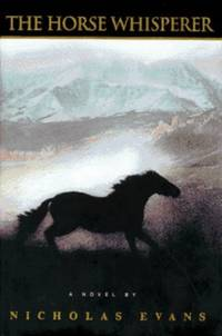 Horse Whisperer, The by  Nichols Evans - Hardcover - First Edition - 1995 - from InfinityBooks and Biblio.com
