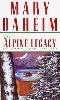The Alpine Legacy: An Emma Lord Mystery (Emma Lord Mysteries)