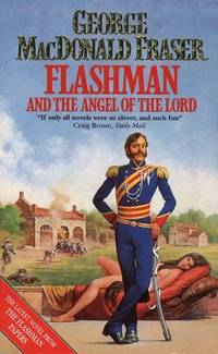 image of Flashman and the Angel of the Lord (The Flashman papers)
