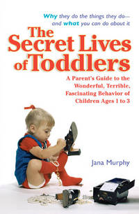 The Secret Lives of Toddlers