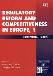 Regulatory Reform and Competitiveness in Europe: Horizontal Issues v. 1 by Jacques Pelkmans Giampaolo Galli - Hardcover - 2000 - from Anybook Ltd and Biblio.com
