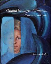 Quand les anges dormaient: Poemes et peintures (When Angels Slept: Poems  and Paintings)
