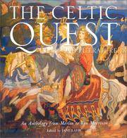 The Celtic Quest in Art and Literature: An Anthology from Merlin to Van Morrison