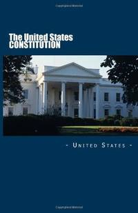 The United States Constitution by United States - Paperback - 2011-12-05 - from Your Online Bookstore (SKU: 1612931235-11-16797605)