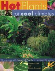 Hot Plants for Cool Climates by  Susan A. And Denis Schrader Roth - First Edition, 1st printing - 2000 - from after-words bookstore and Biblio.com