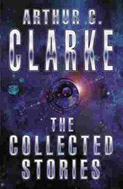 The Collected Stories (Gollancz) by Clarke, Arthur C