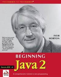 BEGINNG JAVA 2 : Covers JDK 1.2 (Programmer to Programmer by Ivor Horton - Paperback - First Edition - 1999 - from 100 POCKETS and Biblio.com