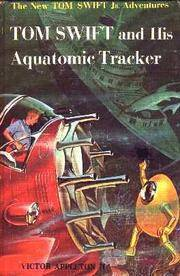 Tom Swift Jr. and His Aquatromic Tracker