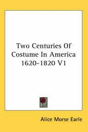 Two Centuries Of Costume In America 1620-1820 Volume one only