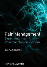 Pain Management: Expanding the Pharmacological Options