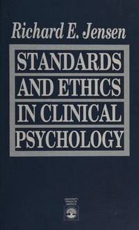 Standards and Ethics in Clinical Psychology