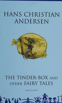 THE TINDER-BOX AND OTHER FAIRY TALES