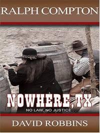 image of Ralph Compton's Nowhere, TX: A Ralph Compton Novel