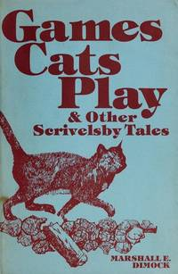 Games Cats Play & Other Scrivelsby Tales