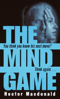 The Mind Game by Hector MacDonald - Paperback - First Edition - 2002-06-25 - from TerBooks (SKU: 101115011)