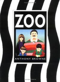 Zoo by Anthony Browne - from Better World Books  and Biblio.com