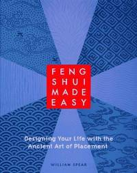 image of Feng Shui Made Easy: Designing Your Life with the Ancient Art of Placement