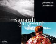 John Davies & Martin Parr: Sguardigardesani