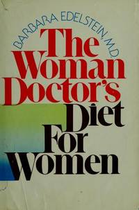 The Woman Doctor's Diet For Women