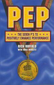 P.E.P.: The 7 P's to Positively Enhance Performance