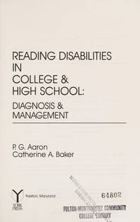 Reading Disabilities in College and High School : Diagnosis and Management