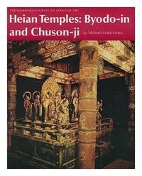 Heian Temples: Byodo-in and Chuson-Ji