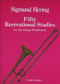 O5185 - Fifty Recreational Studies for the Young Trombonist