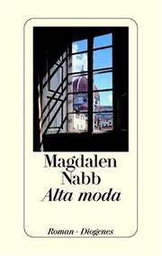 Alta moda by Magdalen Nabb - Hardcover - 1999-09-01 - from Ergodebooks (SKU: SONG3257062230)