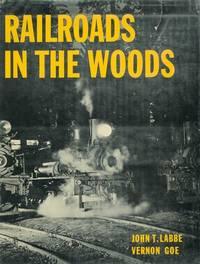 Railroads In the Woods