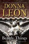 image of Beastly Things: A Commissario Guido Brunetti Mystery (Commissario Guido Brunetti Mysteries)