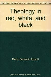 THEOLOGY IN RED, WHITE, AND BLACK (Inscribed Copy)