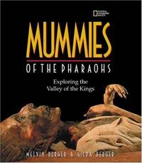image of Mummies of the Pharaohs: Exploring the Valley of the Kings
