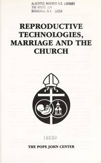 Reproductive Technologies, Marriage and the Church