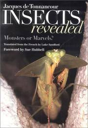 Insects Revealed by Jacques de Tonnancour - Hardcover - 9 1/4 by 12 by 1/2 - 2002 - from Peter Christos (SKU: 514)