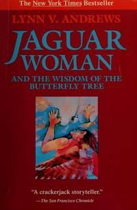 Jaguar Woman: The Wisdom of the Butterfly Tree