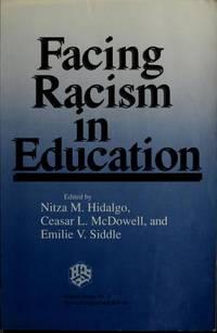 Facing Racism in Education (Harvard Educational Review. Reprint Series, No. 21) reprint of the...