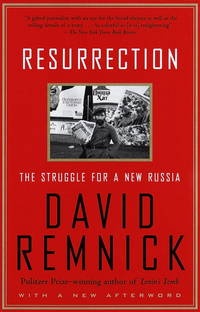 Resurrection: The Struggle for a New Russia by David Remnick - Paperback - 1998 - from BISON BOOKS - ABAC/ILAB (SKU: 052998)