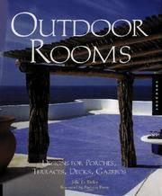 Outdoor Rooms: Designs for Porches, Terraces, Decks, Gazebos