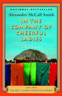 In the Company of Cheerful Ladies (No. 1 Ladies Detective Agency, No. 6)