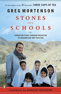 Stones into Schools: Promoting Peace with Education in Afghanistan and Pakistan