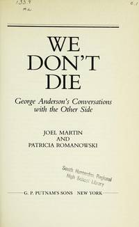 We Don't Die George Anderson's Conversations with the Other Side