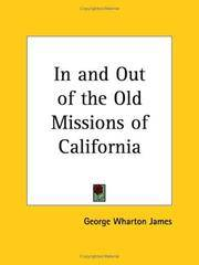 In and Out Of the Old Missions Of California