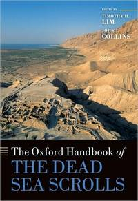 The Oxford Handbook of the Dead Sea Scrolls (Publisher series: Oxford Handbook.)