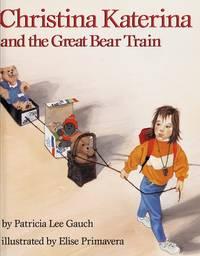 Christina Katerina and the Great Bear Train.