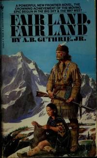 image of Fair Land, Fair Land