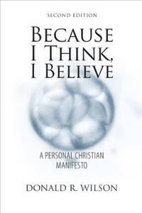 image of Because I Think, I Believe