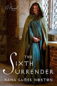 The Sixth Surrender: A Novel