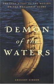 image of Demon of the Waters: the True Story of the Mutiny on the Whaleship Globe   - 1st Edition/1st Printing
